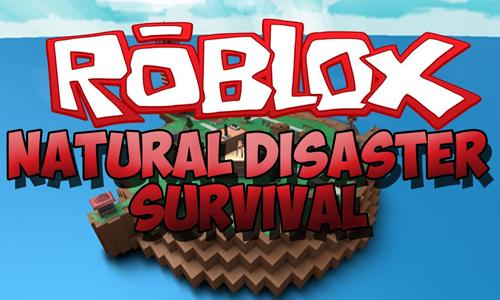 Guía para jugar a Natural Disaster Survival roblox